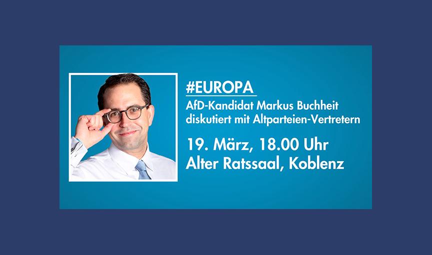 diskutiert AfD-Kandidat Markus Buchheit mit Bürgern und Altparteien-Vertretern!